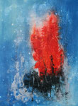 Feuer unterm Eis, Acryl auf Keilrahmen, 60x80 cm 180 Euro vergeben