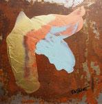 ohne Titel Acryl und Rost auf Metallplatte 30x30 cm,  in weissem Holzrahmen 50x50 cm 280 Euro
