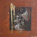 Goldader, Acryl und Rost auf Metallplatte, 30x30 vergeben