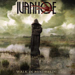 "2005  IVANHOE  ""Walk in mindfields"""