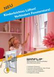 Kinder vor dem gefährlichen Fenstersturz schützen. Gleichzeitig das selbstständige und sicher Lüften ermöglichen.