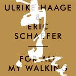 Ulrike Haage  & Eric Schaefer