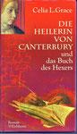 Celia L. Grace: Die Heilerin von Canterbury und das Buch des Hexers - Mittelalterlicher Kriminalroman gebraucht gebunden 3 €