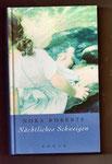 Nora Roberts: Nächtliches Schweigen - eine Liebesgeschichte mit Spannung und Leidenschaft, gebraucht, wie neu, 5 €