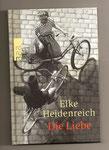 Elke Heidenreich: Die Liebe...ist ein seltsames Spiel, gebunden, Mängelexemplar, neu, 4 €