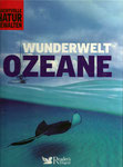 Wunderwelt Ozeane: Phantastische Bilder, viele Informationen, wie neu, 4,50 €