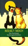 Für Katzenliebhaber und -liebhaberinnen: Die frechsten Katzengeschichten, TB, guter Zustand, 2 €