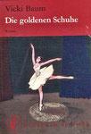 Vicki Baum; Die goldenen Schuhe - Die Geschichte einer Primaballerina, TB, Gebrauchsspuren, 0,20 €