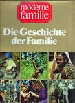 Die Geschichte der Familie: Historie, Soziologie, Psychologie, Stuttgart 1972, altersbedingte Spuren, 7 €