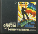 Novy/Prinz: Illustrierte Geschichte der Gemeinwirtschaft: Wirtschaftliche Selbsthilfe in der Arbeitsbewegung von den Anfängen bis 1945, geringe Gebrauchsspuren, 6 €
