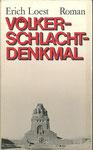 Erich Loest: Völkerschlachtdenkmal - ein Stück deutscher Geschichtegebraucht gebunden 2,50 €