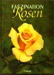 David Squire, Jane Newdick - Faszination Rosen: eine Fülle von Informationen und wunderschöne Bilder , gebunden, gebraucht, doch wie neu, 5 €