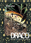 DRACO 7, Warane, August/September/Oktober 2001