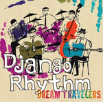 Django Rhythm「DREAM TRAVELERS」ポニーキャニオン