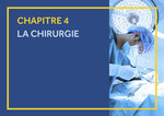 CHAPITRE 4 LA CHIRURGIE