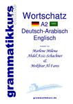 Sprachkurs A1 DEUTSCH zum erfolgreichen Selbstlernen für die TeilnehmerInnen aus arabisch sprechenden Ländern