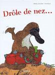 Drole de nez..., Éditions NordSud, Frankreich
