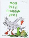 Mon Petit Vert, Éditions NordSud, Frankreich