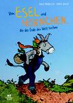Vom Esel & Hörnchen, die das Ende der Welt suchen, Anja Fröhlich / Anke Faust