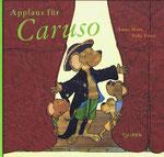 Applaus für Caruso, Anne Maar / Anke Faust