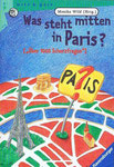 Was steht mitten in Paris?, Wild