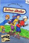 Das kleine Buch für Inline-Skater, Drews, Coppenrath Verlag