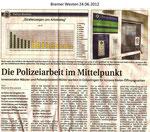 """Die Polizeiarbeit im Mittelpunkt """"Bremer Westen 24.06.2012"""""""