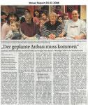 """""""Der geplante Anbau muss kommen"""" """"Weser Report 03.02.2008"""""""