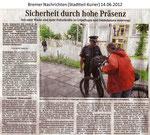 """Sicherheit durch hohe Präsenz """"Bremer Nachrichten 14.06.2012"""""""