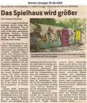 """Das Spielhaus wird größer """"Bremer Anzeiger 30.08.2009"""""""