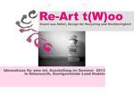 Konzept Re-Art t(W)oo 2013 Seite 1