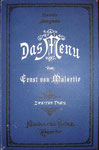 MALORTIE, Ernst Das Menü - 3. Auflage 1887