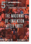 THE MADONNA RE-INVENTION AFTER PARTY
