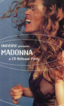 MADONNA A CD RELEASE PARTY