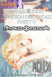 DIVINA MADONNA SPANISH DROWNED PARTY