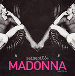 SAT.SEPT.06TH /MADONNA TRIBUTE