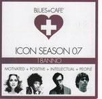 ICON SEASON 07/BLUES AND CAFE