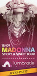 18/09 STICKY AND SWEET TOUR AFTER PARTY