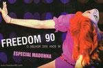 FREEDOM 90 MADONNA