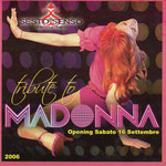TRIBUTE TO MADONNA 16 SETTEMBRE 2006