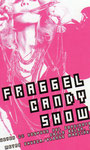 FRAGGEL CANDY SHOW