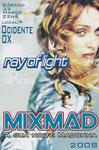 MIXMAD RAY OF LIGHT 10 ANOS