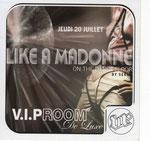 LIKE A MADONNA VIP ROOM
