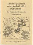 """Heft Nr. 19, """"Das Rittergeschlecht derer von Bodendike im Baltikum ."""" ; Autor: R.Simon"""