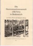 """Heft Nr. 28, """"Die Heeresmunitionsanstalt ......""""; Autoren: E.Gähring, H. Blunk"""