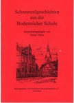 """Heft Nr. 7, """"Schmunzelgeschichten aus der Bodenteicher Schule"""" ; Autor: H.Thies"""