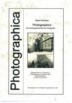 """Heft Nr. 14, """"Photographica""""....; Autor:  Albert Schütze"""