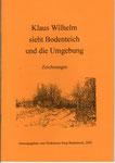 """Heft Nr. 13, ¦""""Klaus Wilhelm sieht Bodenteich und die Umgebung""""; Autor: Klaus Wilhelm"""