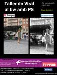 Curso de virado al bw con Photoshop realizado para la Agrupacion fotografica de Tarragona