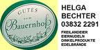 Helga Bechter, 03832 2291 - Freilandeier, Nudeln, Dinkel, Edelbrände